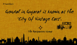 Gondal - City Of Vintage Car - Gujarat - India Travel Facts - The Backpackers Group