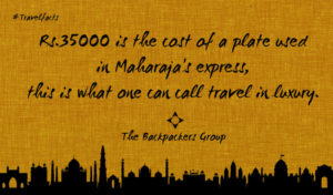Maharaja Express - India Travel Facts - The Backpackers Group