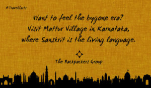 Sanskrit Village Of India - Muttur Village - Karnataka - Travel Facts Of India - The Backpackers Group