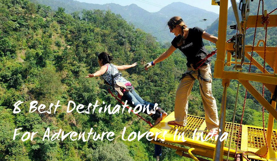 Destinations for adventure lovers in India - The Backpackers Group