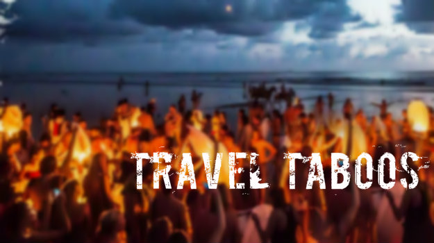 Travel Taboo - The Backpackers Group.