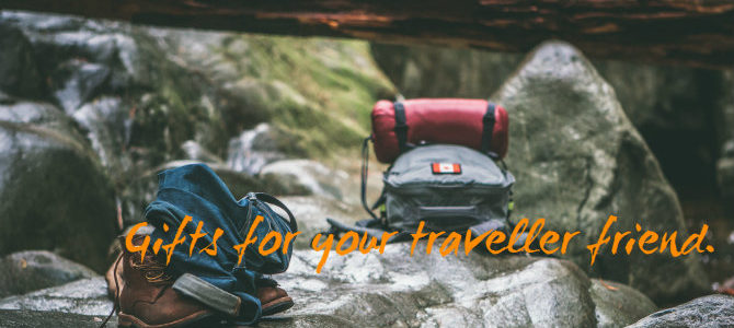 Amazing Gifts For Your Traveller Friend