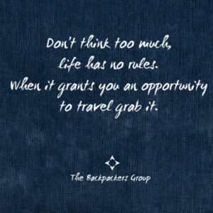 Grab The Opportunity To Travel - Travel Quotes - The Backpackers Group (1)