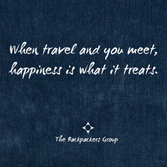 travel to meet happiness travel quotes the backpackers group