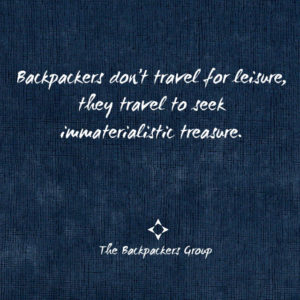 Travel To Seek Immaterialistic Treasure Quotes The Backpackers Group