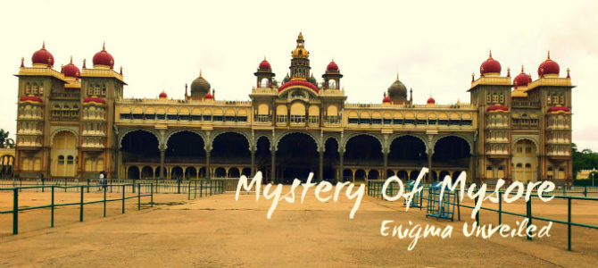 Mystery Of Mysore – Enigma Unveiled