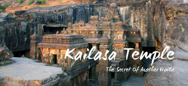 Kailasa Temple – The Secret Of Another World