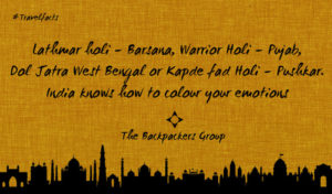 Holi In India - India Travel Facts - The Backpackers Group
