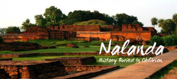 Nalanda University – History Buried In Oblivion
