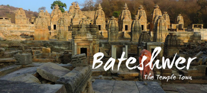 Bateshwar Temples – The Temple Town