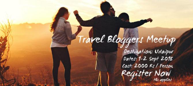 Travel Bloggers Meetup – Udaipur