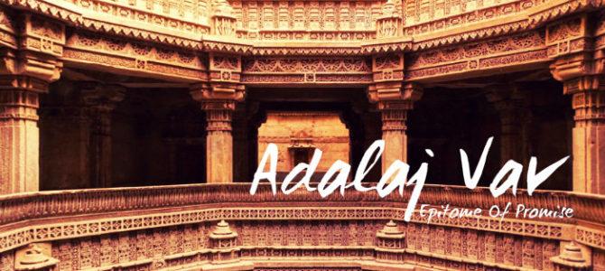 Adalaj Vav – Epitome Of Promise