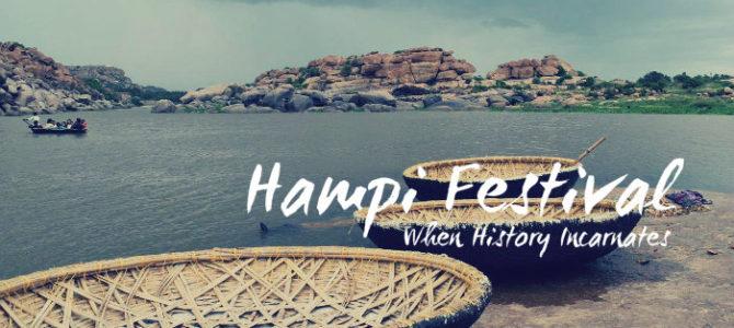 Hampi Festival – When History Incarnates