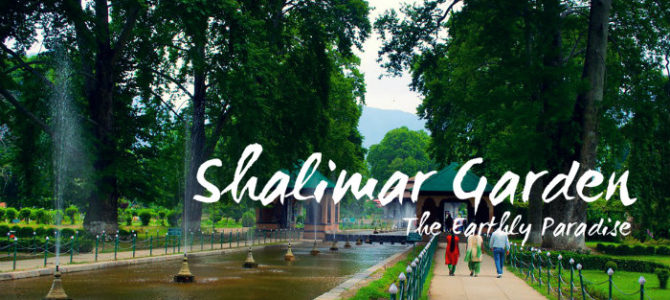 Shalimar Garden – The Earthly Paradise