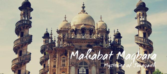 Mahabat Maqbara – Mysteries of Junagadh