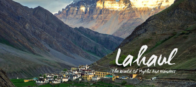 Lahaul – The World of Myths and Wonders